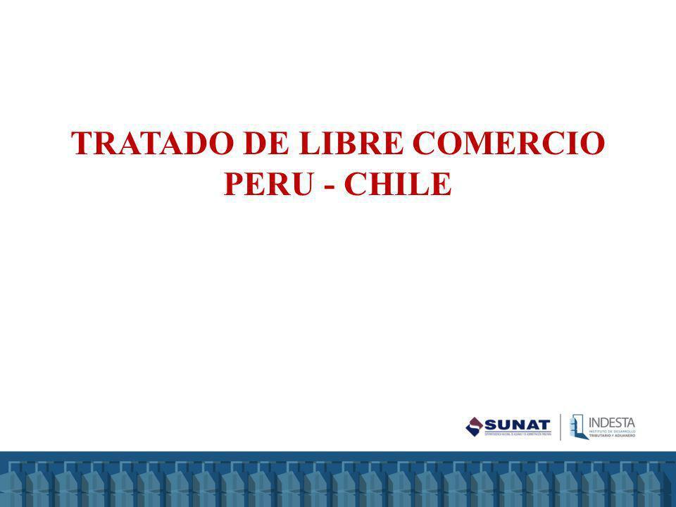 TRATADO DE LIBRE COMERCIO PERU - CHILE