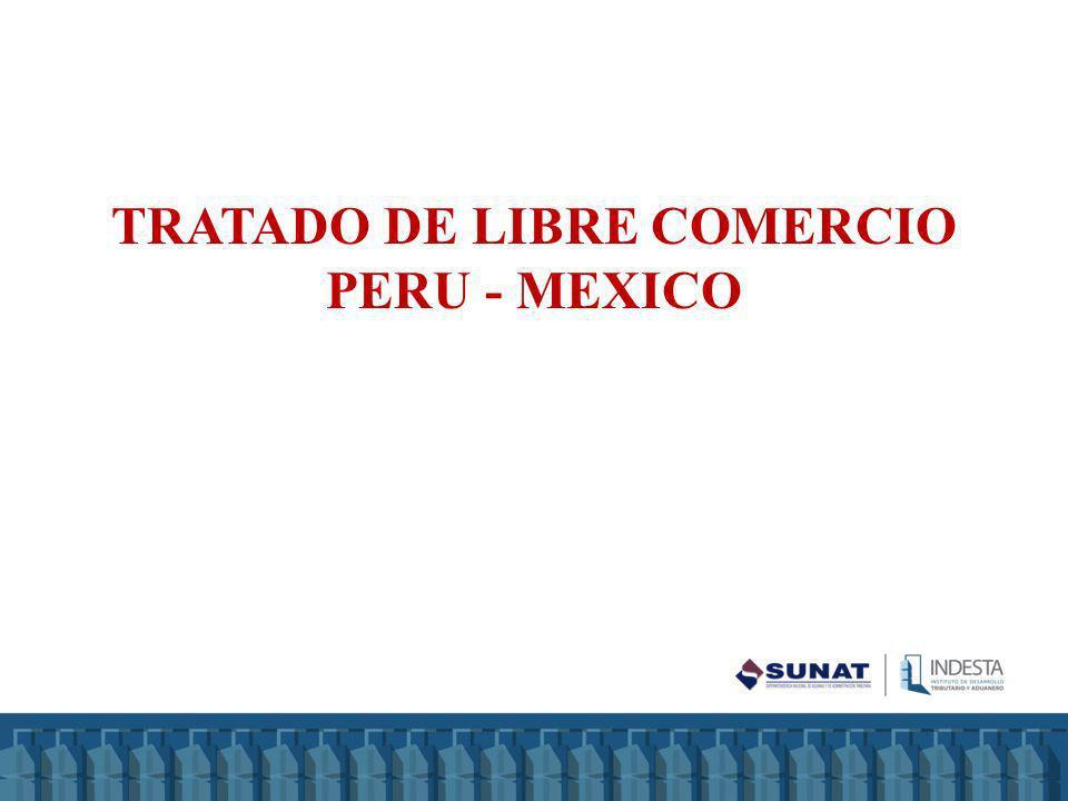 TRATADO DE LIBRE COMERCIO PERU - MEXICO