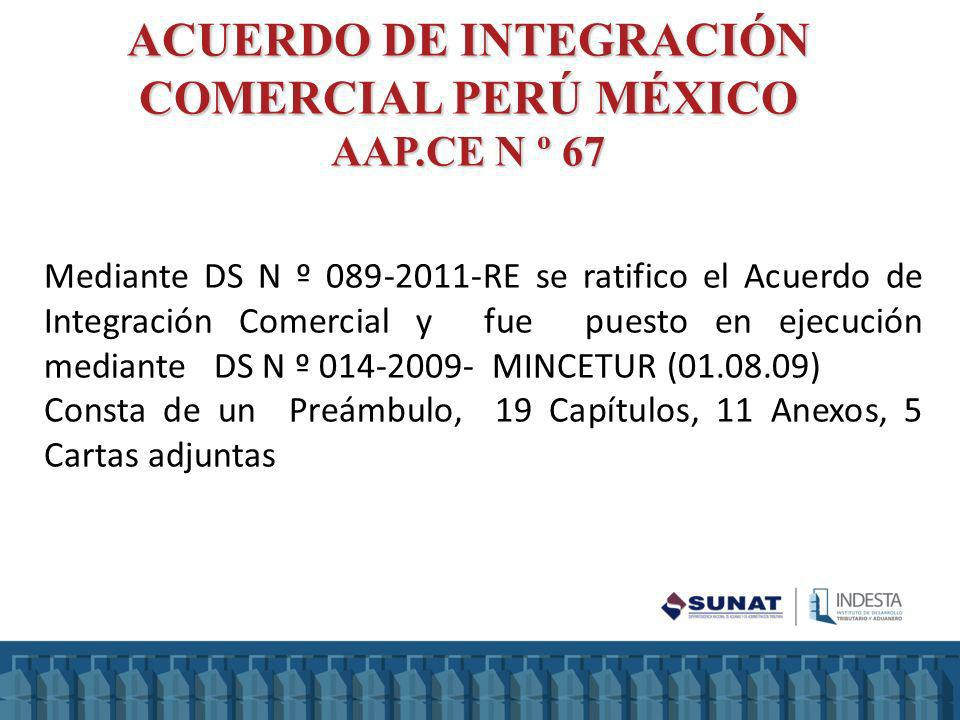 Mediante DS N º 089-2011-RE se ratifico el Acuerdo de Integración Comercial y fue puesto en ejecución mediante DS N º 014-2009- MINCETUR (01.08.09) Co
