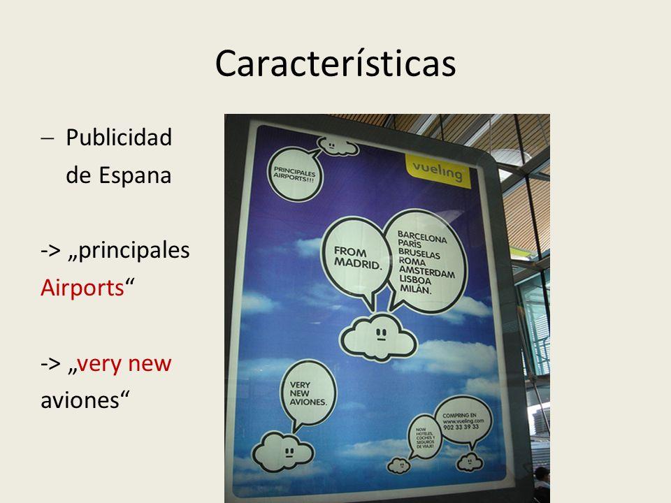 Características Publicidad de Espana -> principales Airports -> very new aviones
