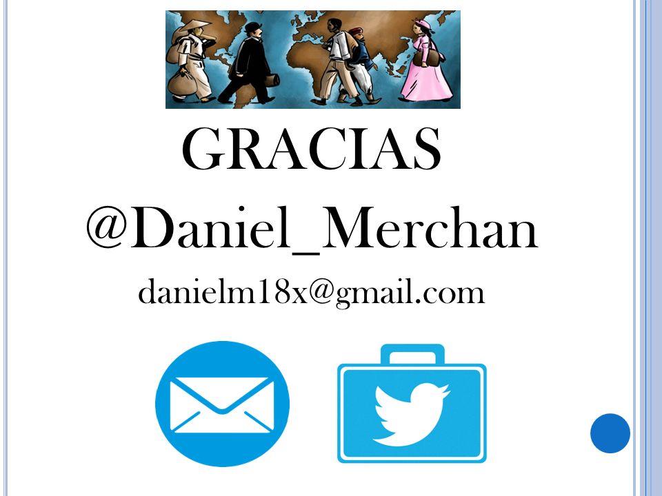 GRACIAS @Daniel_Merchan danielm18x@gmail.com
