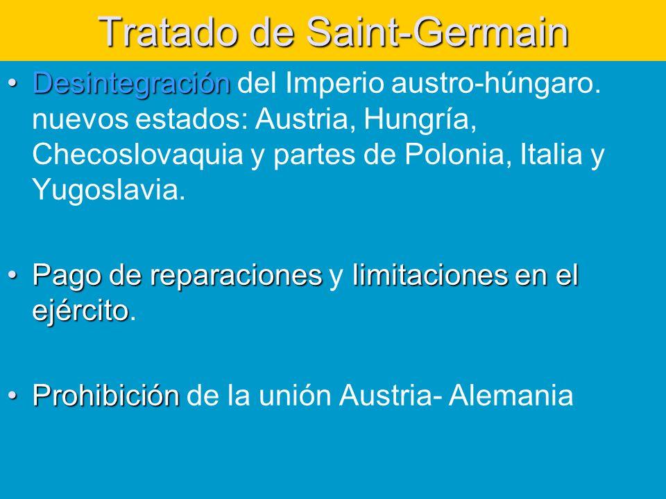 Tratado de Saint-Germain DesintegraciónDesintegración del Imperio austro-húngaro.