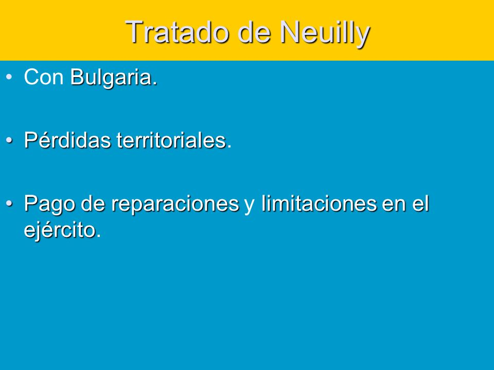 Tratado de Neuilly Bulgaria.Con Bulgaria.Pérdidas territorialesPérdidas territoriales.