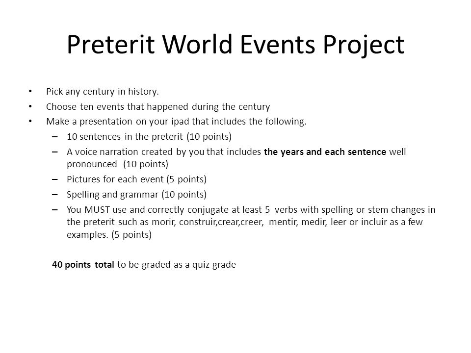 Preterit World Events Project Pick any century in history.