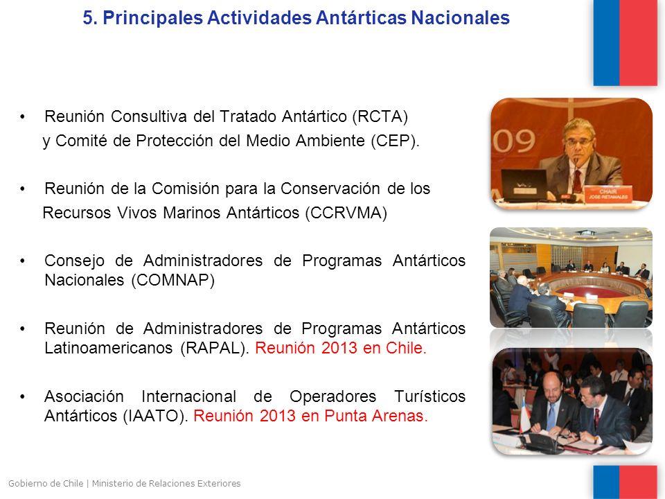 5. Principales Actividades Antárticas Nacionales Reunión Consultiva del Tratado Antártico (RCTA) y Comité de Protección del Medio Ambiente (CEP). Reun