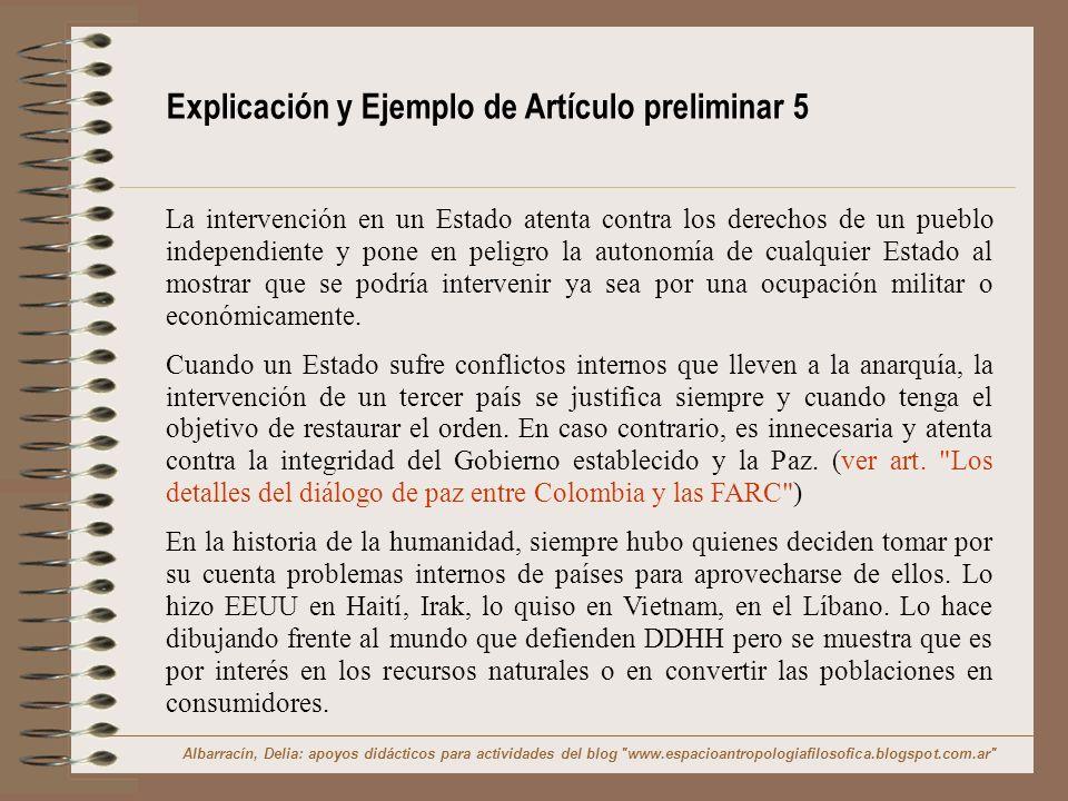 Explicación y Ejemplo de Artículo preliminar 5 La intervención en un Estado atenta contra los derechos de un pueblo independiente y pone en peligro la
