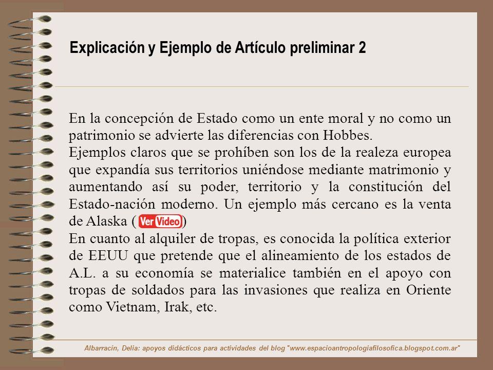 Explicación y Ejemplo de Artículo preliminar 2 En la concepción de Estado como un ente moral y no como un patrimonio se advierte las diferencias con H