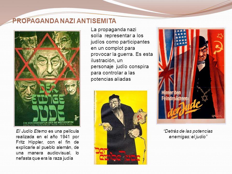 La propaganda nazi solía representar a los judíos como participantes en un complot para provocar la guerra. Es esta ilustración, un personaje judío co
