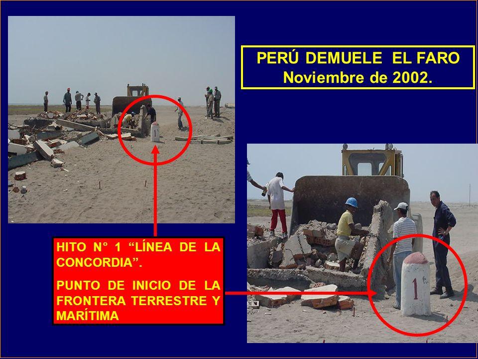 PERÚ DEMUELE EL FARO Noviembre de 2002.HITO N° 1 LÍNEA DE LA CONCORDIA.