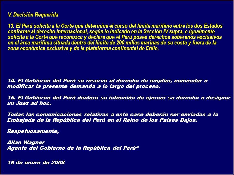 14. El Gobierno del Perú se reserva el derecho de ampliar, enmendar o modificar la presente demanda a lo largo del proceso. 15. El Gobierno del Perú d