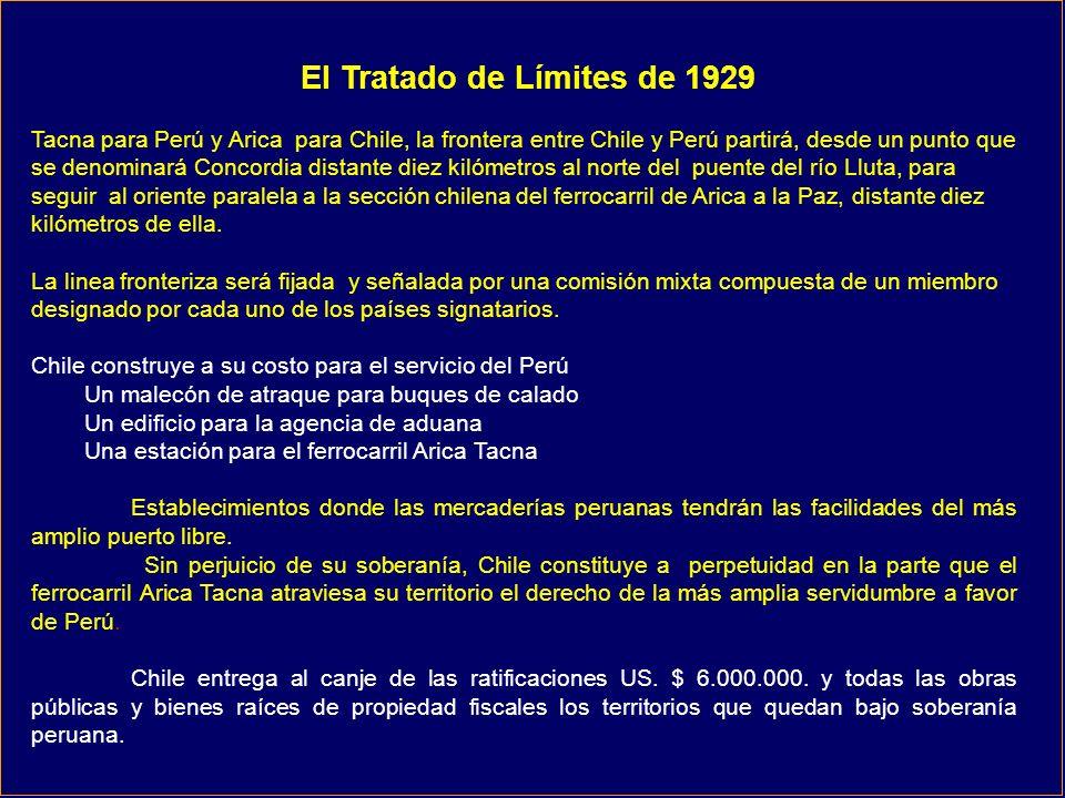 El Tratado de Límites de 1929 Tacna para Perú y Arica para Chile, la frontera entre Chile y Perú partirá, desde un punto que se denominará Concordia distante diez kilómetros al norte del puente del río Lluta, para seguir al oriente paralela a la sección chilena del ferrocarril de Arica a la Paz, distante diez kilómetros de ella.
