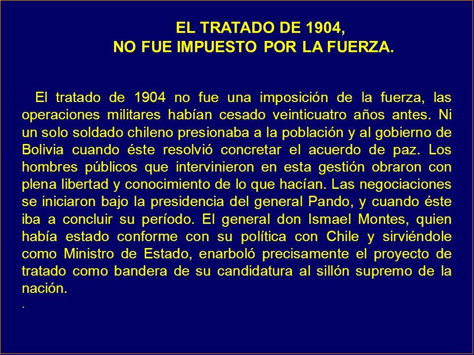 El tratado de 1904 no fue una imposición de la fuerza, las operaciones militares habían cesado veinticuatro años antes.