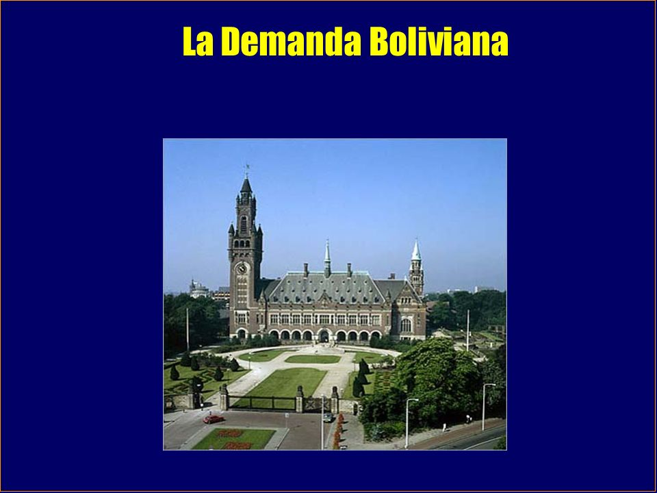 La Demanda Boliviana