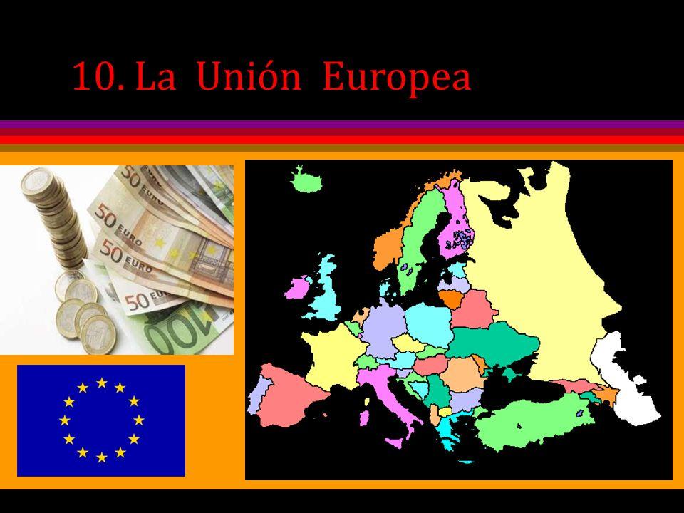 1.El proceso de creación de la Unión Europea 1.1 La necesidad de un bloque comercial europeo.