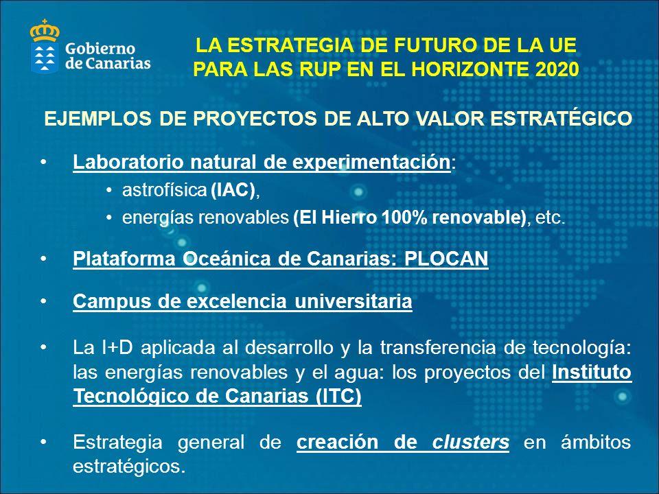 Laboratorio natural de experimentación: astrofísica (IAC), energías renovables (El Hierro 100% renovable), etc.