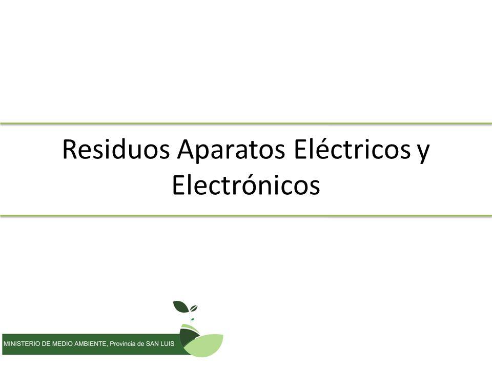 Residuos Aparatos Eléctricos y Electrónicos
