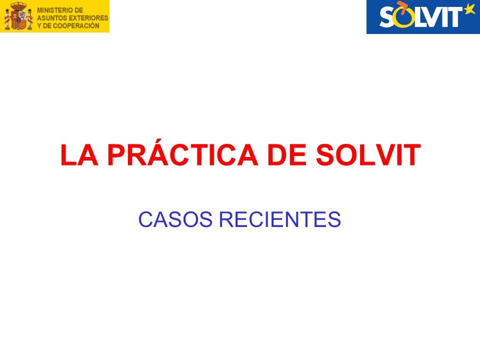 LA PRÁCTICA DE SOLVIT CASOS RECIENTES