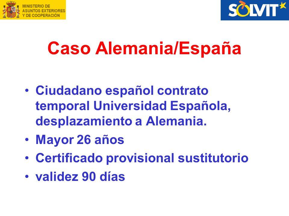 Caso Alemania/España Ciudadano español contrato temporal Universidad Española, desplazamiento a Alemania.