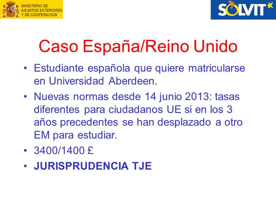 Caso España/Reino Unido Estudiante española que quiere matricularse en Universidad Aberdeen.