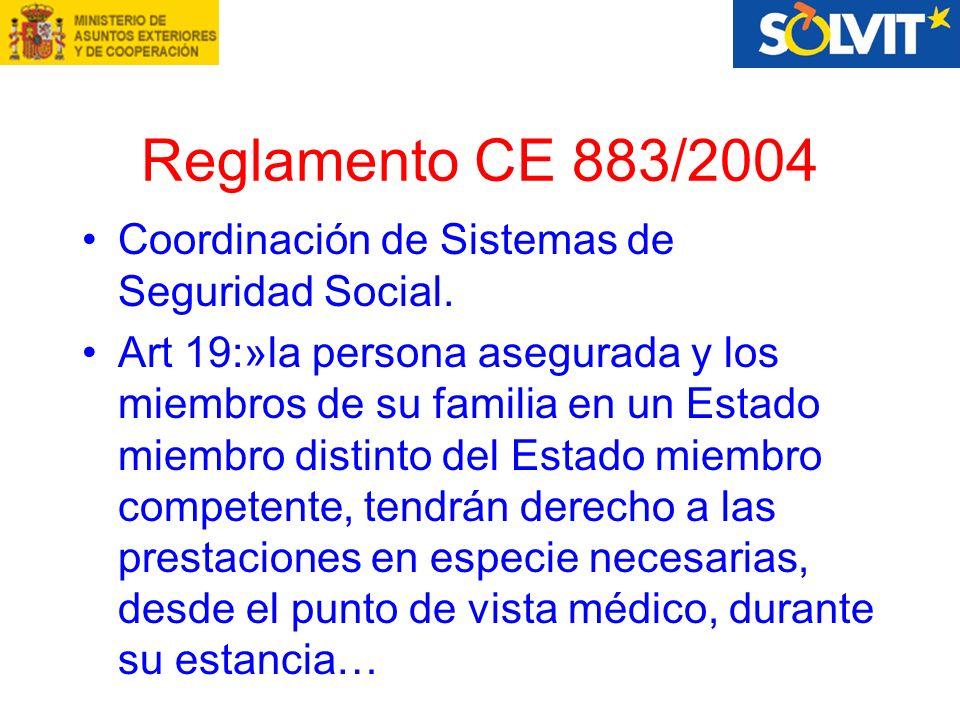 Reglamento CE 883/2004 Coordinación de Sistemas de Seguridad Social.