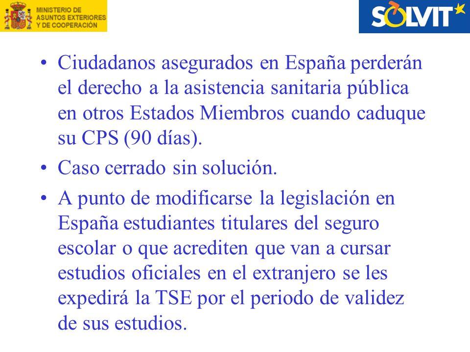 Ciudadanos asegurados en España perderán el derecho a la asistencia sanitaria pública en otros Estados Miembros cuando caduque su CPS (90 días).