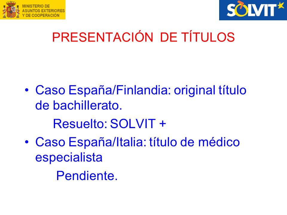PRESENTACIÓN DE TÍTULOS Caso España/Finlandia: original título de bachillerato.