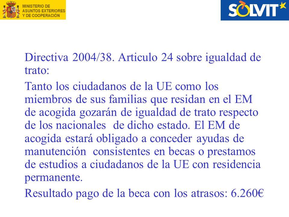 Directiva 2004/38.