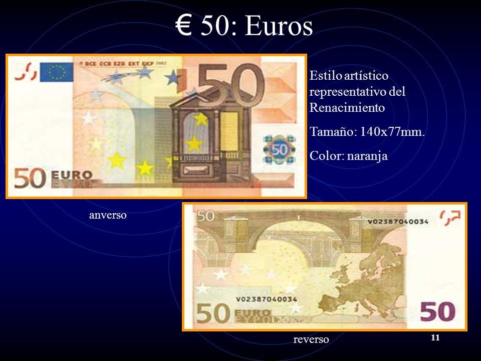 11 50: Euros Estilo artístico representativo del Renacimiento Tamaño: 140x77mm.