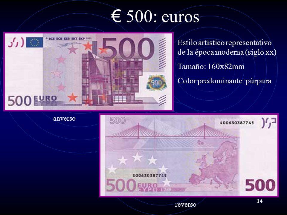 14 500: euros Estilo artístico representativo de la época moderna (siglo xx) Tamaño: 160x82mm Color predominante: púrpura anverso reverso