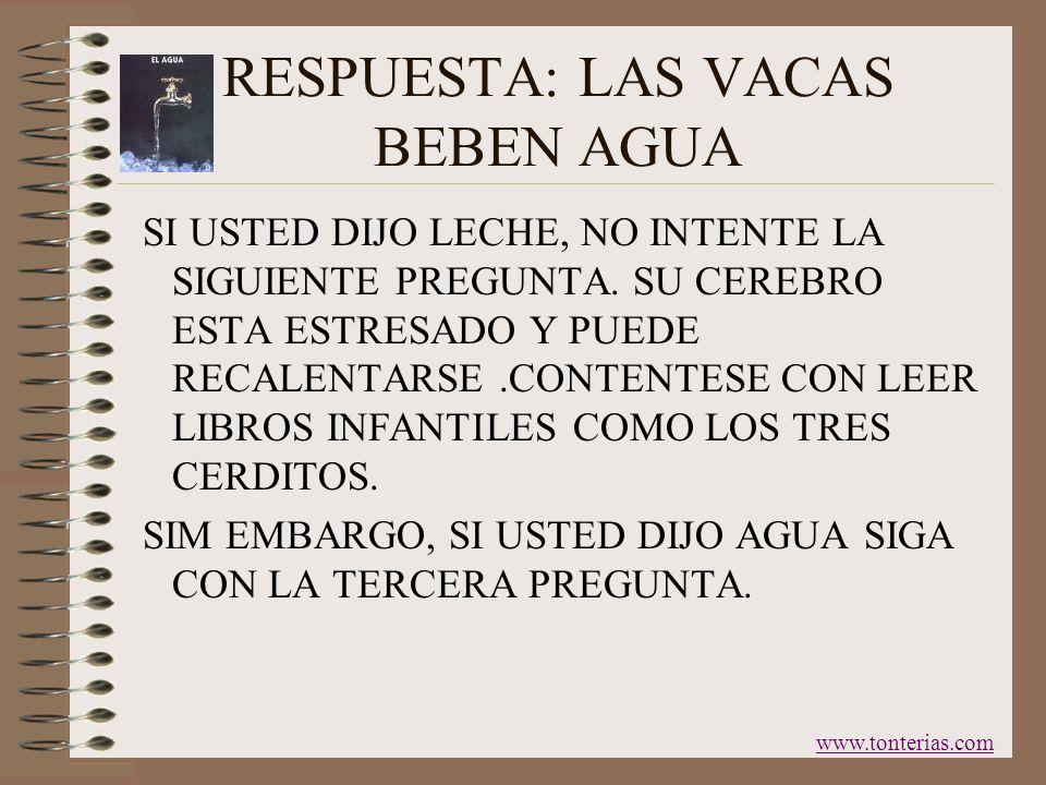 CUENTENOS ¿ QUE BEBEN LAS VACAS? www.tonterias.com