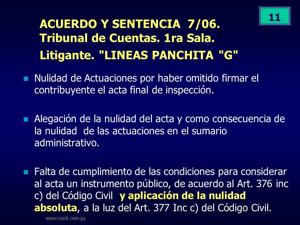 www.ruoti.com.py 11 ACUERDO Y SENTENCIA 7/06. Tribunal de Cuentas. 1ra Sala. Litigante.