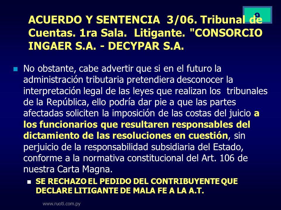 www.ruoti.com.py 9 ACUERDO Y SENTENCIA 3/06. Tribunal de Cuentas. 1ra Sala. Litigante.