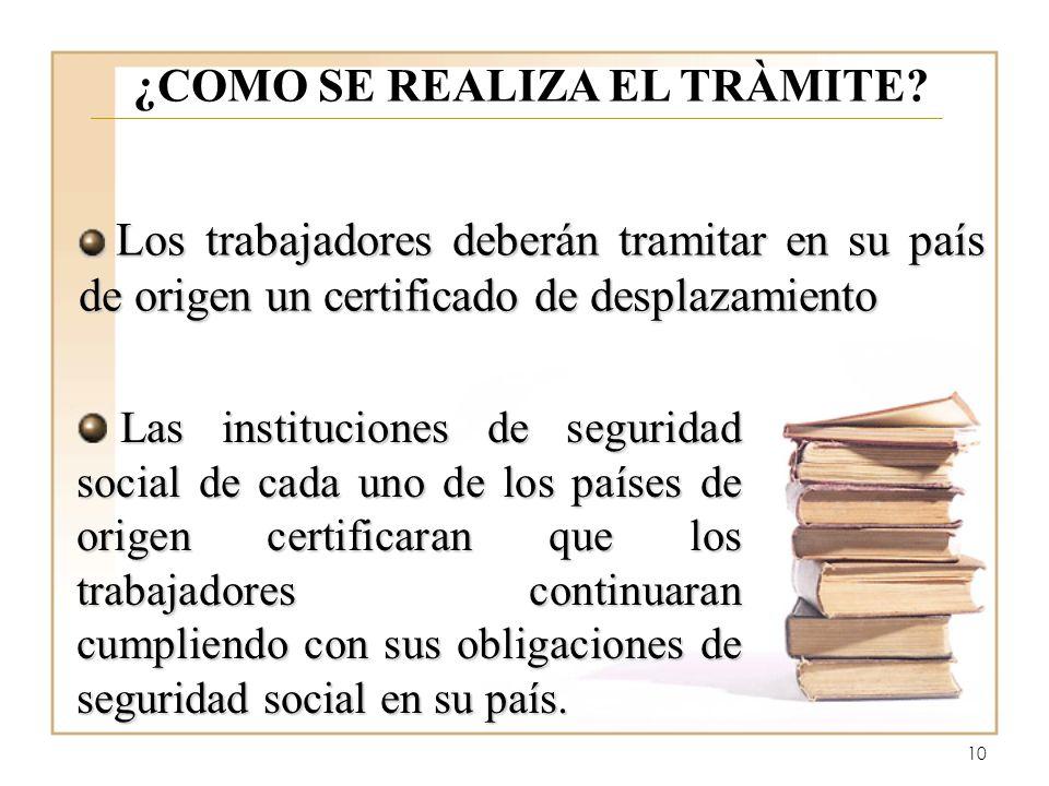 10 ¿COMO SE REALIZA EL TRÀMITE.