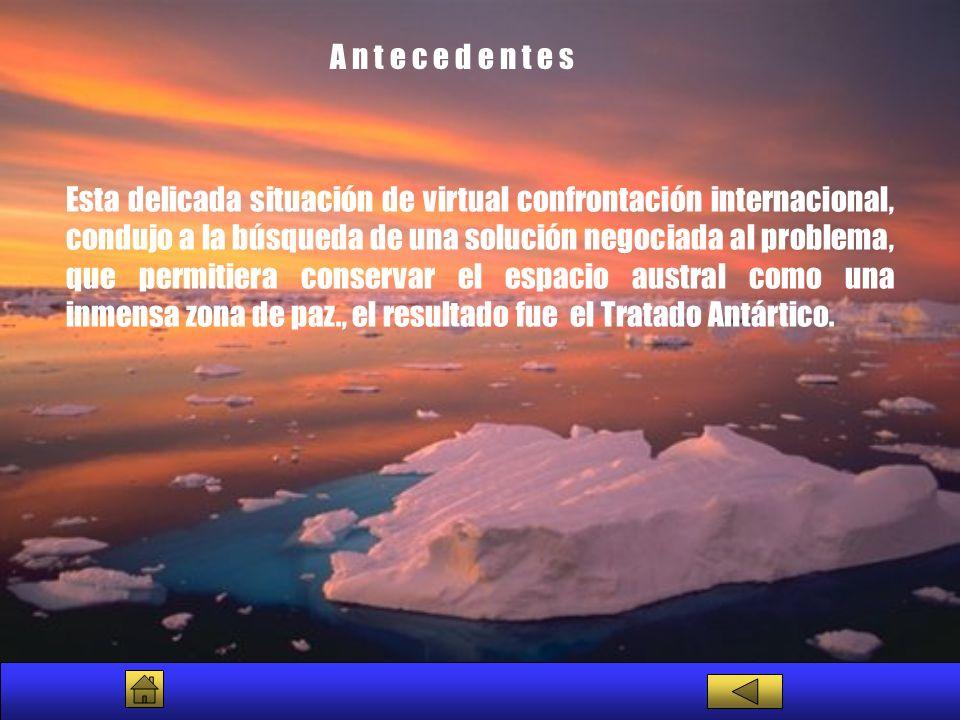 El Tratado Antártico, es el documento compromiso que regula las actividades de los países parte en la Antártida, fue firmado en Washington D.C.
