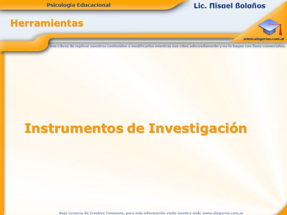 Herramientas Instrumentos de Investigación