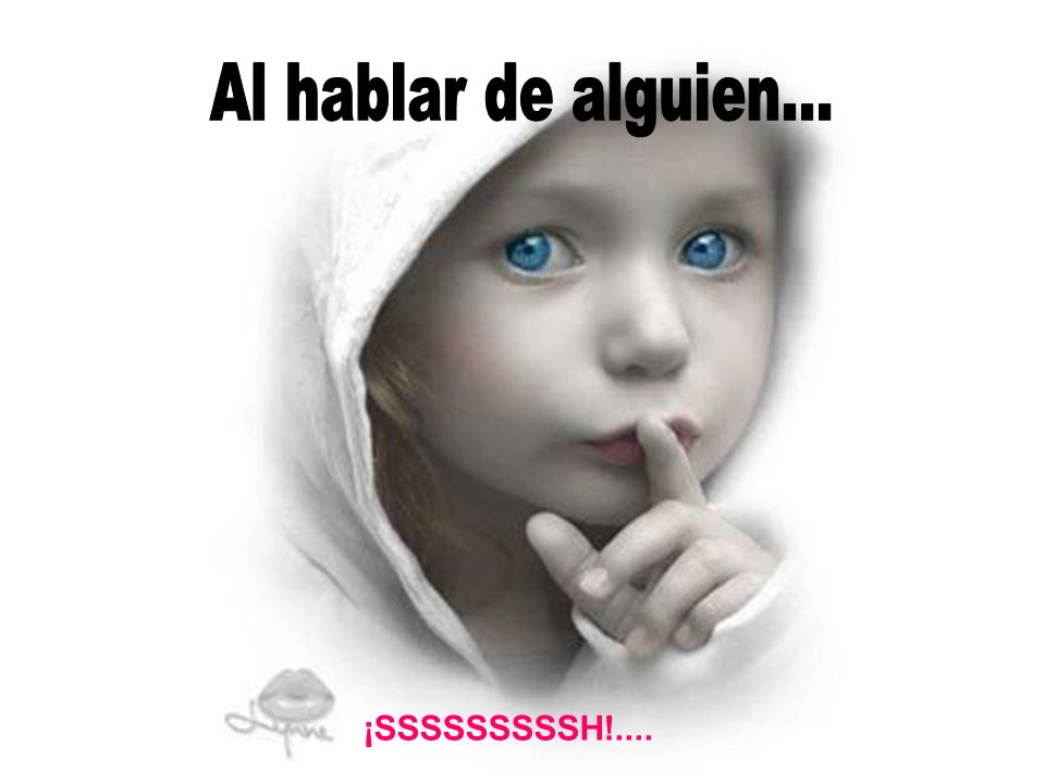 ¡SSSSSSSSSH!....