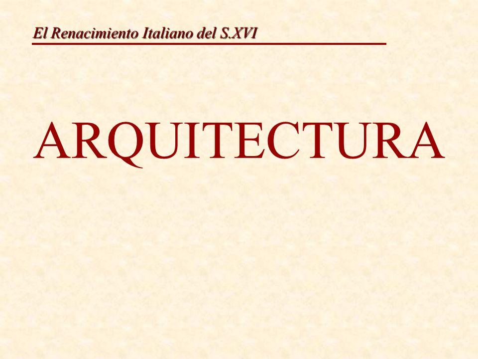 El Renacimiento Italiano del S.XVI ARQUITECTURA