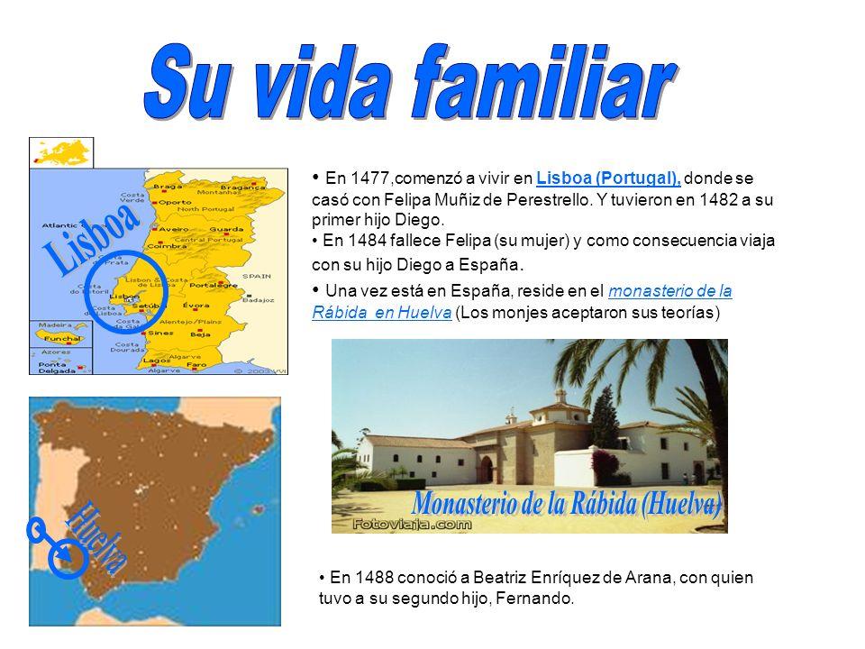 En 1477,comenzó a vivir en Lisboa (Portugal), donde se casó con Felipa Muñiz de Perestrello. Y tuvieron en 1482 a su primer hijo Diego. En 1484 fallec