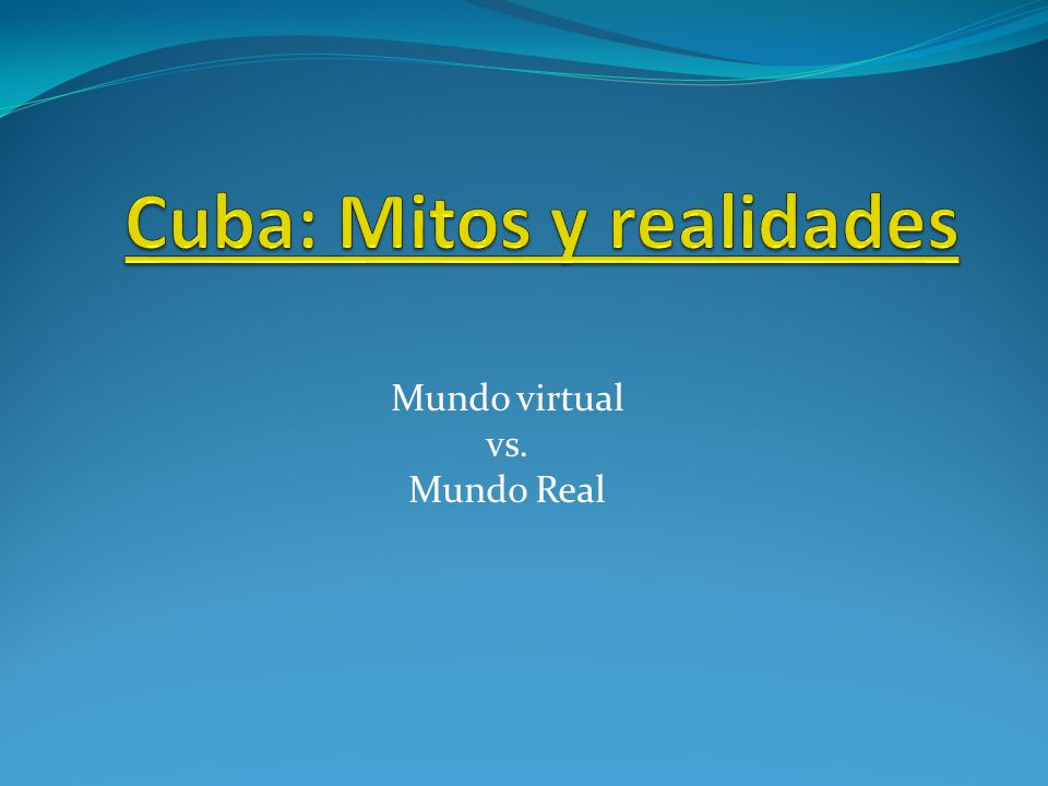 Mundo virtual vs. Mundo Real