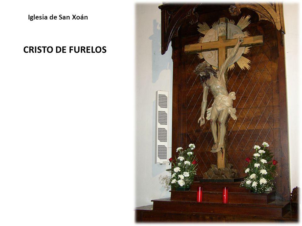 CRISTO DE FURELOS Iglesia de San Xoán