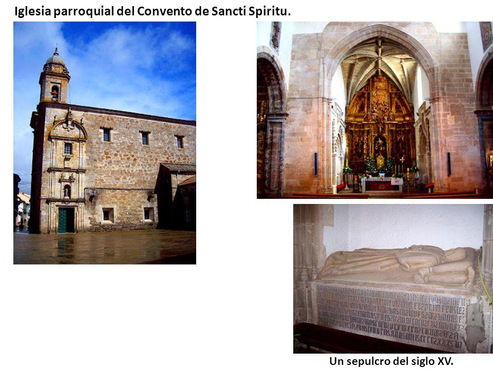 Iglesia parroquial del Convento de Sancti Spiritu. Un sepulcro del siglo XV.