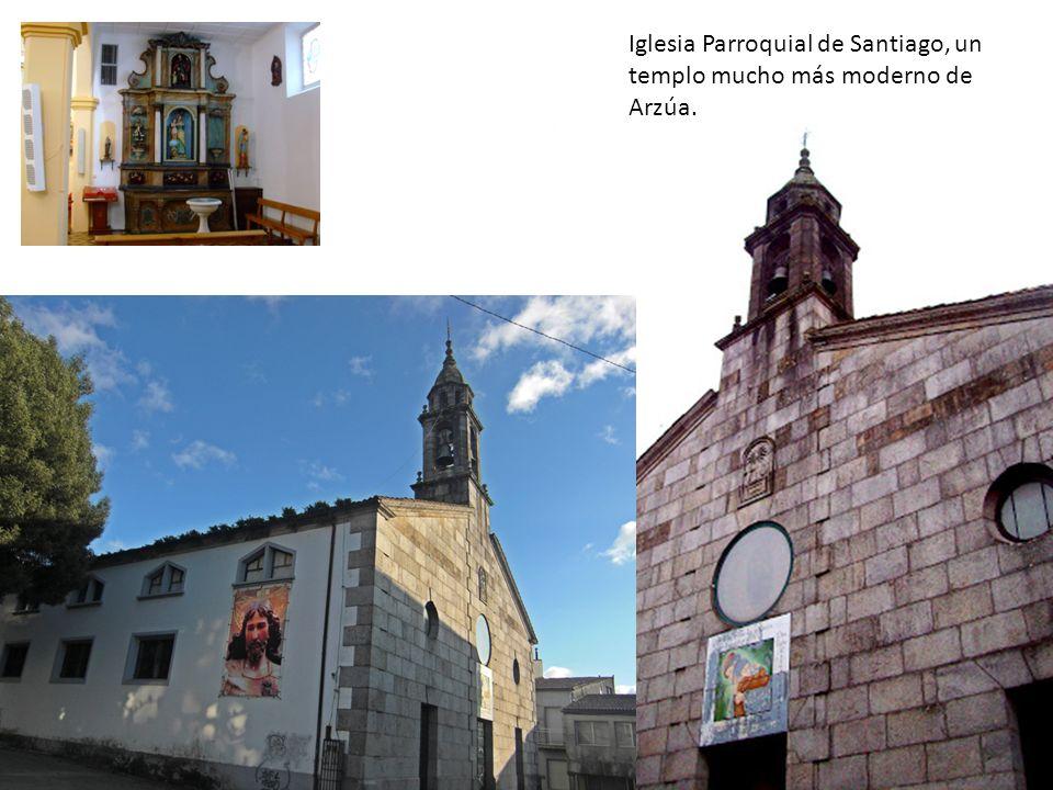Iglesia Parroquial de Santiago, un templo mucho más moderno de Arzúa.