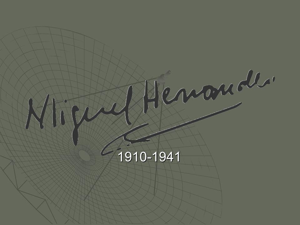 Datos generales de su vida Nace el 30 de Octubre de 1910 en Orihuela.