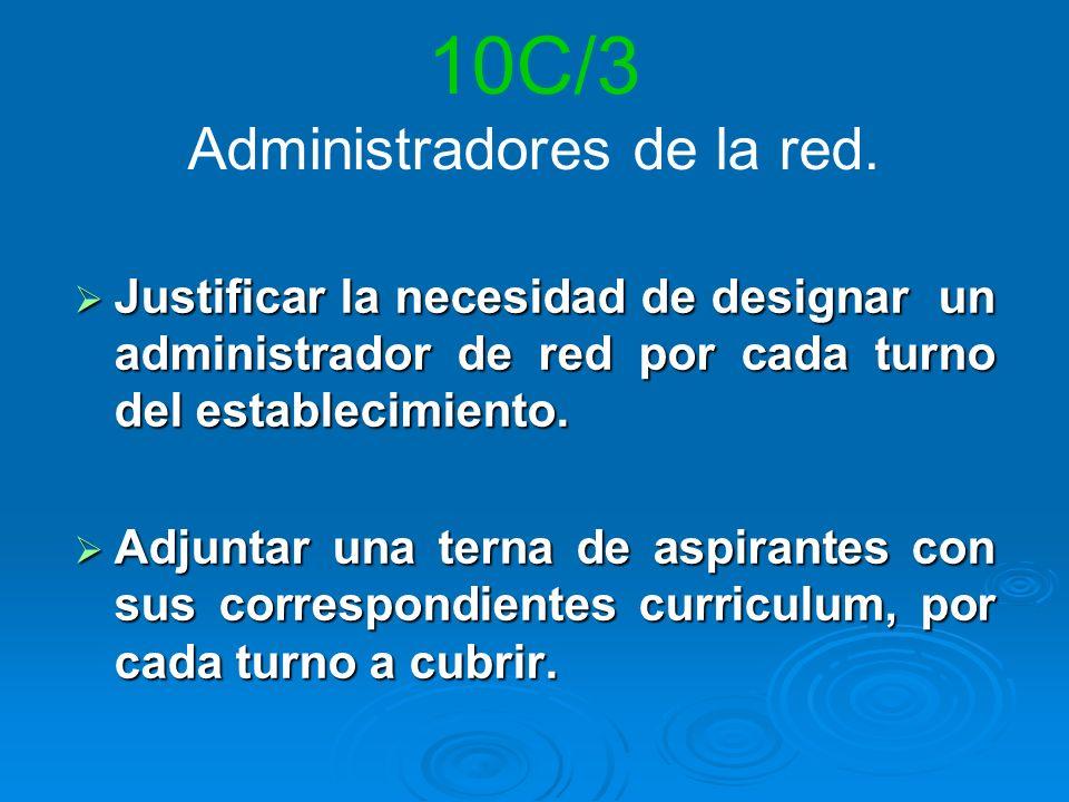 10C/3 Administradores de la red.