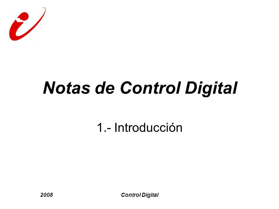 2008Control Digital Notas de Control Digital 1.- Introducción