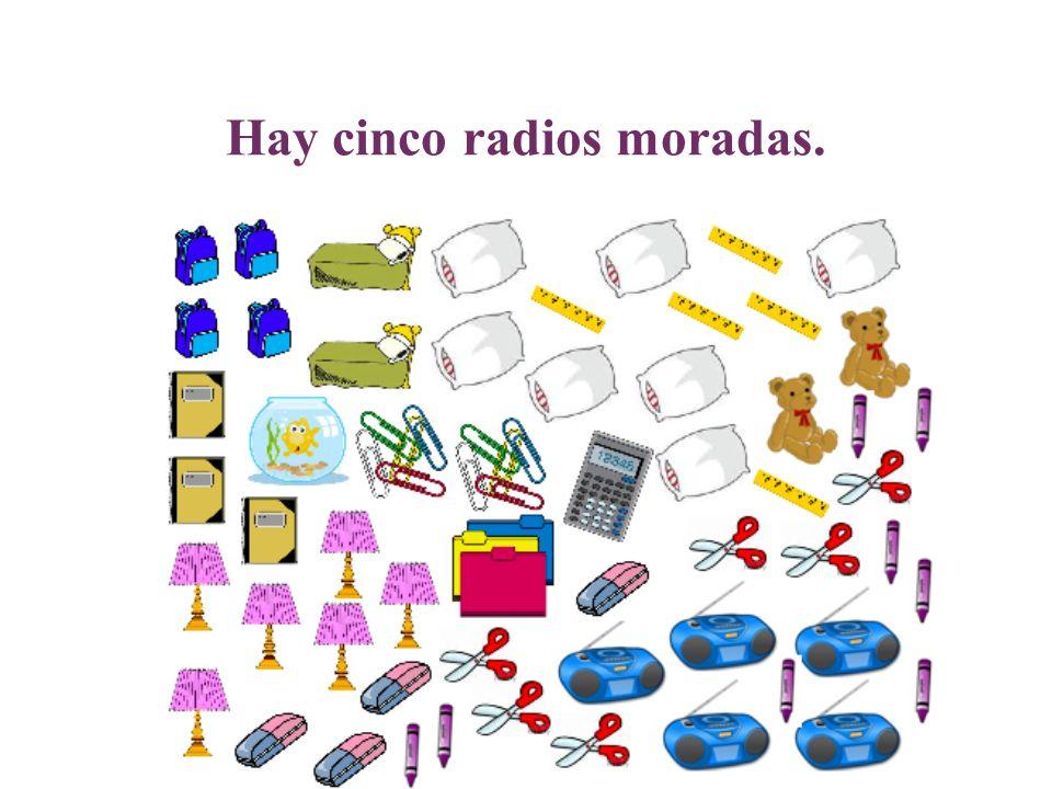 Hay cinco radios moradas.