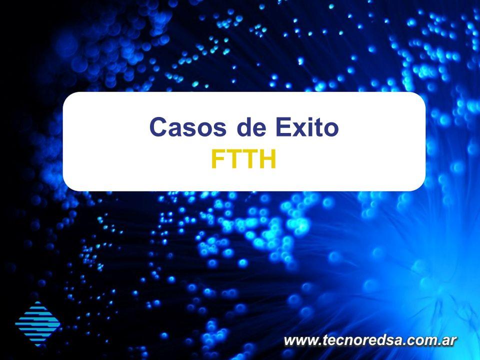 Casos de Exito FTTH