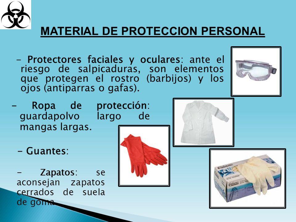 - Protectores faciales y oculares: ante el riesgo de salpicaduras, son elementos que protegen el rostro (barbijos) y los ojos (antiparras o gafas). MA