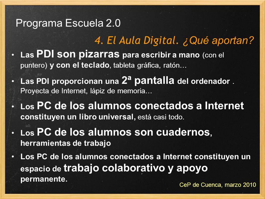 Las PDI son pizarras para escribir a mano (con el puntero) y con el teclado, tableta gráfica, ratón… Las PDI proporcionan una 2ª pantalla del ordenado