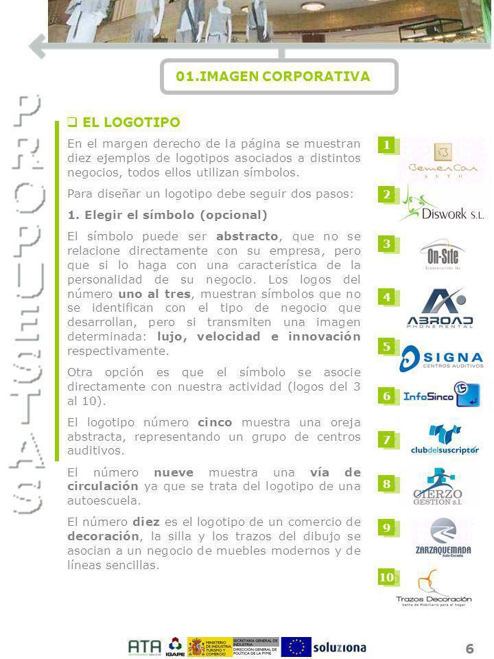 6 01.IMAGEN CORPORATIVA I O N q EL LOGOTIPO En el margen derecho de la página se muestran diez ejemplos de logotipos asociados a distintos negocios, t